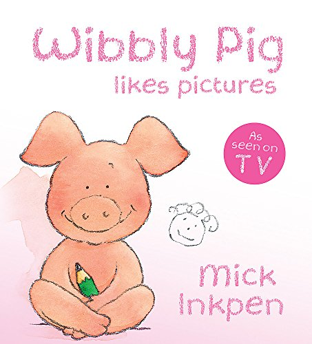 9780340997550: Wibbly Pig Likes Pictures: Board Book