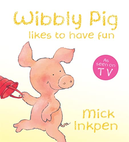 9780340997581: Wibbly Pig Is Happy