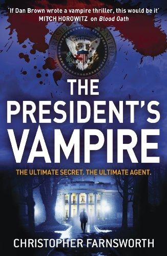 9780340998168: President's Vampire