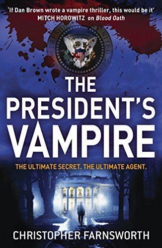 9780340998175: President's Vampire