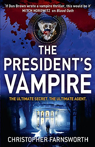 9780340998182: The President's Vampire: The President's Vampire 2