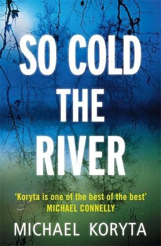 9780340998236: So Cold The River