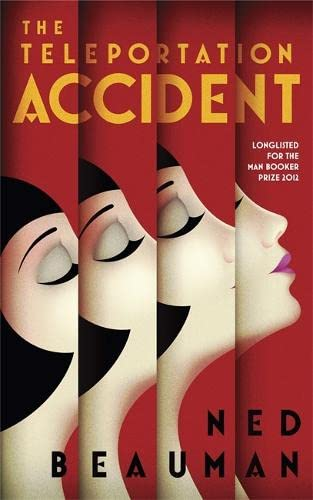 The Teleportation Accident-SIGNED FIRST IMPRESSION: Beauman, Ned