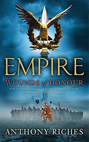 9780340998588: Wounds of Honour (Empire)
