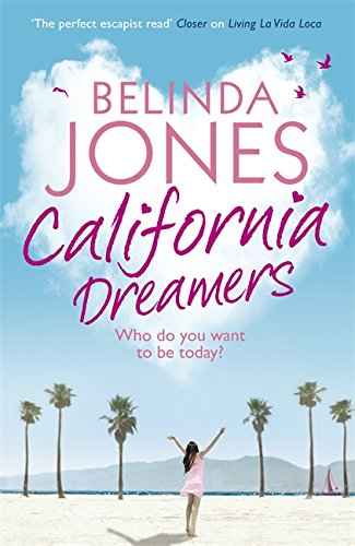 9780340998632: California Dreamers