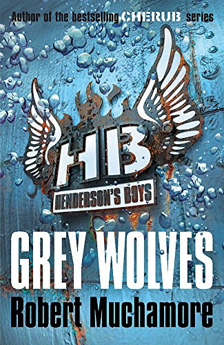 9780340999165: Henderson's Boys 4: Grey Wolves