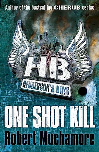 9780340999189: Henderson's Boys 6: One Shot Kill