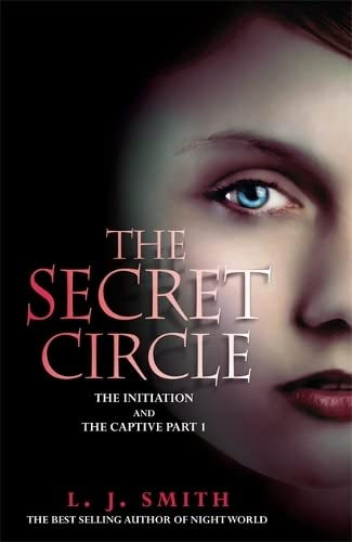9780340999547: The Secret Circle: The Initiation: The Initiation and The Captive Part 1