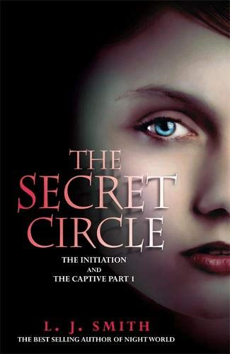 9780340999547: The Initiation: Part 1: The Initiation and the Captive (Secret Circle)