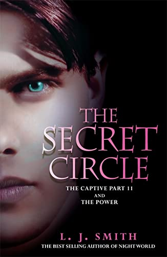 9780340999554: The Secret Circle: The Captive: The Captive Part 2 and The Power