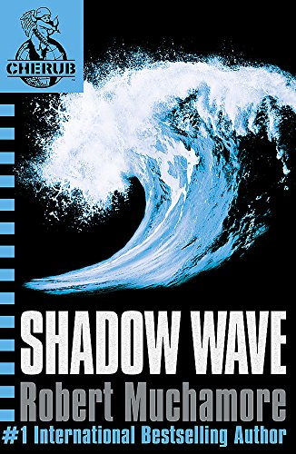 9780340999745: CHERUB 12: Shadow Wave