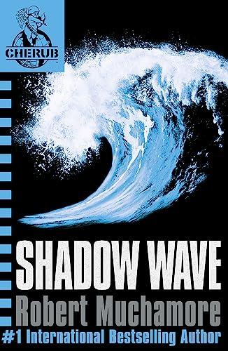 9780340999745: CHERUB 12: Shadow Wave