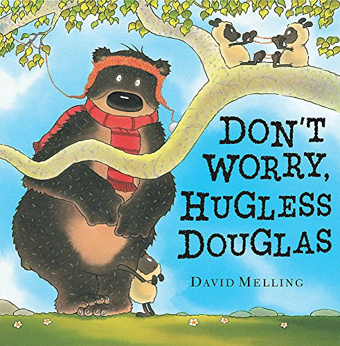 9780340999813: Don't Worry, Hugless Douglas