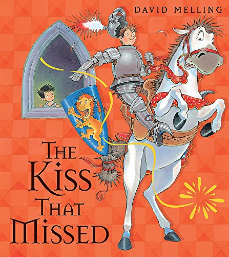 9780340999851: The Kiss That Missed. Written and Illustrated by David Melling