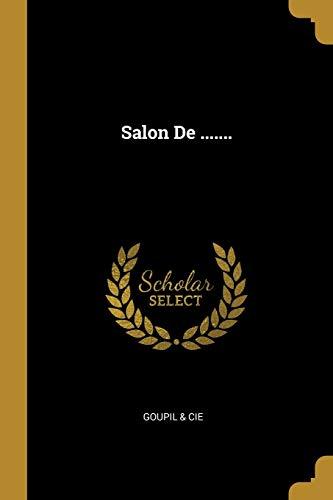 Salon de . (Paperback): Goupil & Cie
