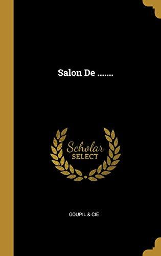 Salon de . (Hardback): Goupil & Cie