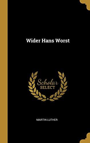 Wider Hans Worst (Hardback): Martin Luther