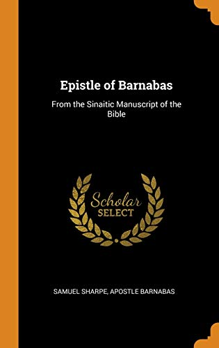 9780341686767: Epistle of Barnabas: From the Sinaitic Manuscript of the Bible