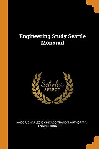 9780343195779: Engineering Study Seattle Monorail