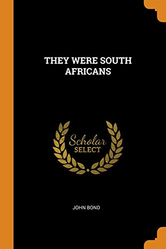 They Were South Africans: John Bond