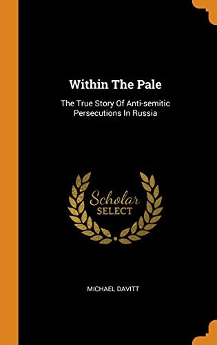 Within the Pale: The True Story of: Michael Davitt