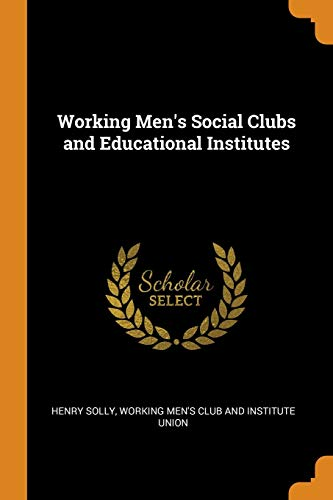 9780344239014: Working Men's Social Clubs and Educational Institutes