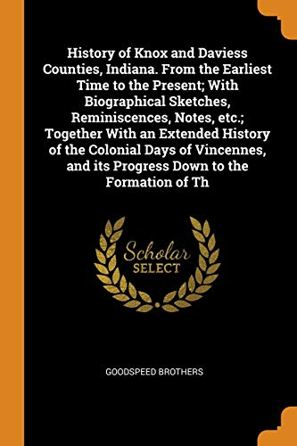 History of Knox and Daviess Counties, Indiana.: Brothers, Goodspeed