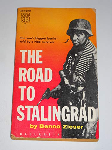 The Road to Stalingrad: Zieser, Benno