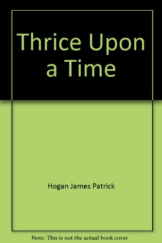 9780345009807: Thrice Upon a Time