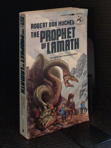 The Prophet of Lamath (Pelman) (0345011112) by Robert Don Hughes
