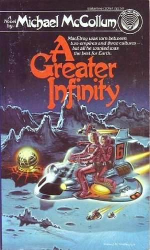 Greater Infinity (0345011651) by Michael McCollum