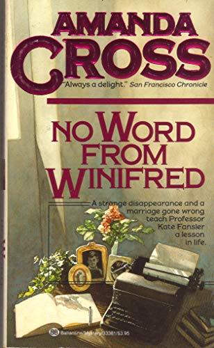 9780345014573: No Word from Winifred (Kate Fansler Novels (Paperback))