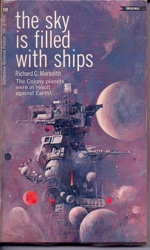 9780345016003: The Sky is Filled With Ships