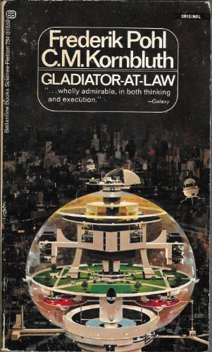 9780345016591: Gladiator-at-Law (Ballantine #01659)
