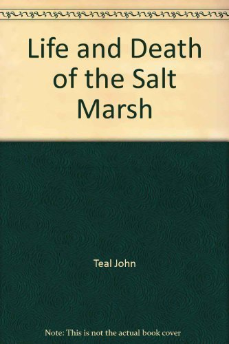 9780345017130: Life and Death of the Salt Marsh