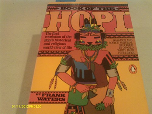 9780345017178: Book of the Hopi: The first revelation of the Hopi's historical and religious world-view of life