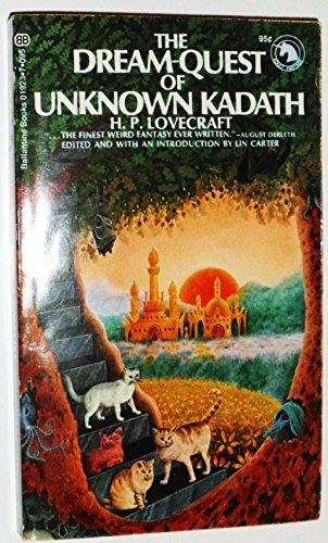 The Dream-Quest of Unknown Kadath (Adult Fantasy: H. P. Lovecraft