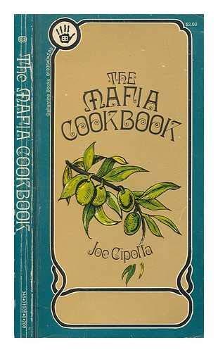 The Mafia Cookbook: Joe Cipolla