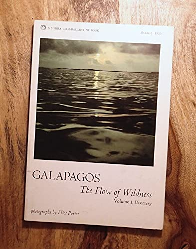 GALAPAGOS The Flow of the Wilderness Volumer: Introduction By John