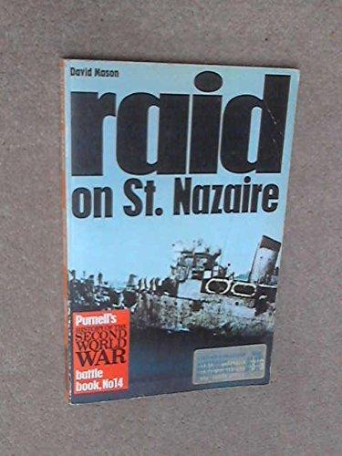 Raid on St. Nazaire (Ballantine's Illustrated History of World War II. Battle Book #14): Mason...