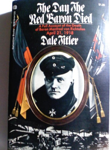 9780345019783: The Day the Red Baron Died