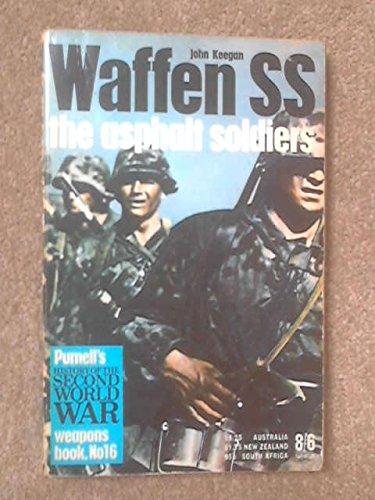 Waffen SS: the asphalt soldiers (Ballantine's illustrated: John Keegan