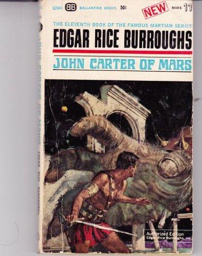 9780345020413: John Carter of Mars (Barsoom Series #11) (Vintage Ballantine, U2041)