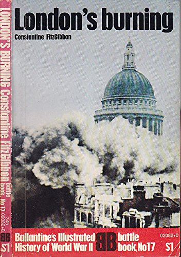 9780345020826: London's burning (Ballantine's illustrated history of World War II. Battle book, no. 17)