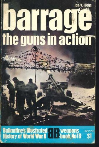 9780345021120: Barrage the Guns in Action