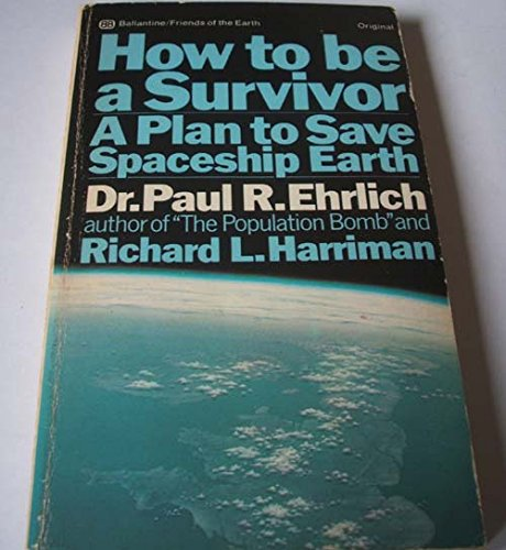9780345021250: How to be a Survivor A Plan to Save Spaceship Earth
