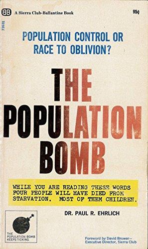 9780345021397: The Population Bomb