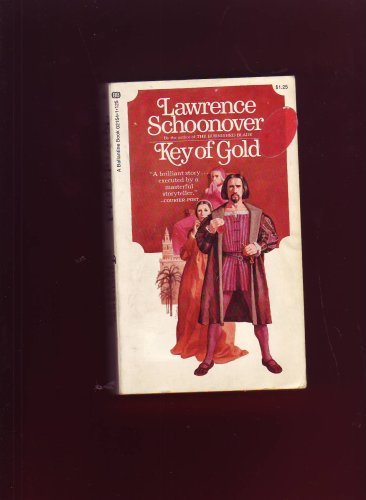 Key of Gold: Lawrence Schoonover