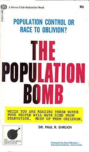 9780345021717: The population bomb