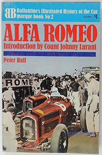 9780345021960: Alfa Romeo (Ballantine's illustrated history of the car. Marque book no. 2)